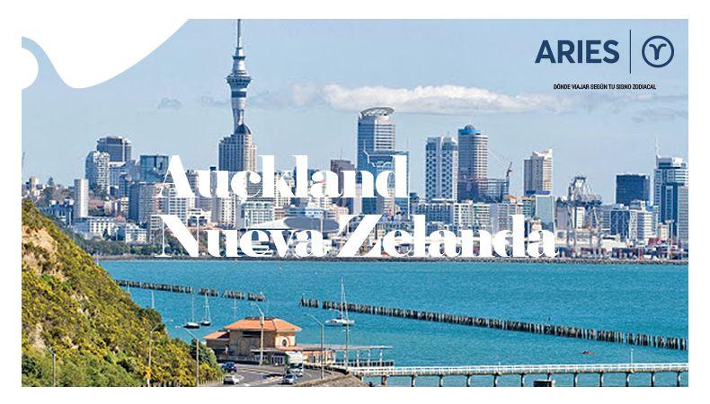 ¿Dónde viajar según tu signo zodiacal? - Auckland - Aries