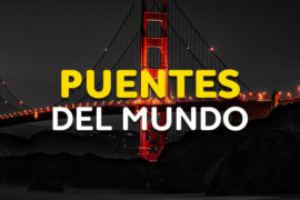 Puentes del mundo para conocer