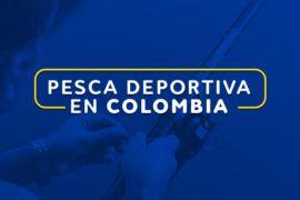 Pesca deportiva en Colombia