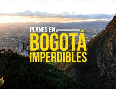 Planes en Bogotá imperdibles para cualquiera