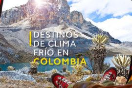 Destinos de clima frío en Colombia