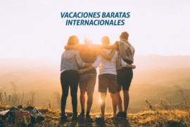 Vacaciones baratas: destinos internacionales