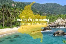 Viajes en Colombia: destinos infaltables